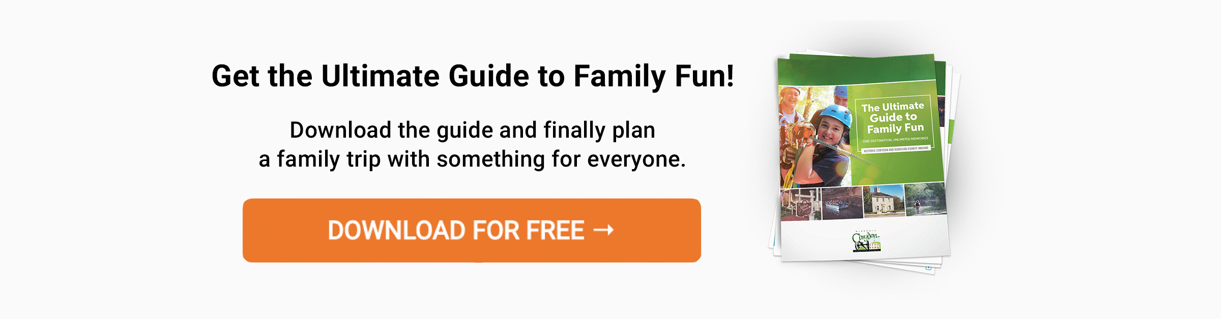 Get the free Family Fun Guide